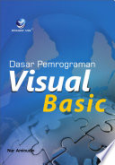 DASAR PEMROGRAMAN VISUAL BASIC Diberikan Untuk Memperkenalkan Lingkungan Visual