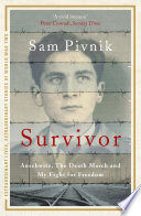 Survivor Auschwitz The Death March And My Fight For Freedom