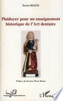 illustration du livre Plaidoyer pour un enseignement historique de l'Art dentaire