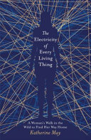 The Electricity of Every Living Thing Book PDF