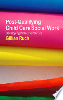 Post Qualifying Child Care Social Work