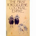 The First Portuguese Colonial Empire