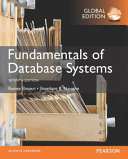 Fundamentals Of Database Systems, Global Edition : the fundamental concepts necessary for...