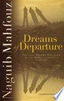 Dreams Deporture   The Last Dreams Puplished in The Nobel Laureate   s LifeTime