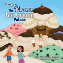 The Magic Ice Cream Palace