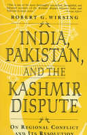 India  Pakistan and the Kashmir Dispute