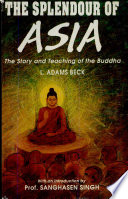 Splendour Of Asia   The Story Of Teaching Of The Buddha