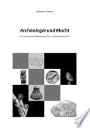 Archäologie und Macht