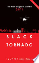 Black Tornado  The Three Sieges of Mumbai 26 11