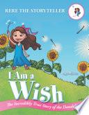 I Am A Wish