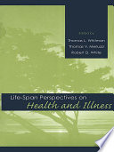 Life Span Perspectives On Health And Illness