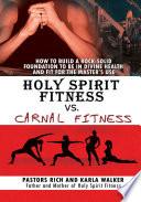 Holy Spirit Fitness vs. Carnal Fitness