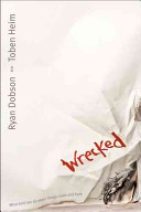 Wrecked : how to respond to tough times by...
