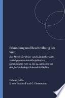 Erkundung und Beschreibung der Welt Zur Poetik der Reise- und Länderberichte