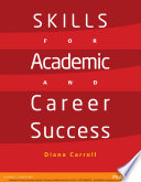 Skills for Academic and Career Success