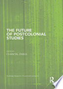 The Future of Postcolonial Studies Of The Publication Of The Empire