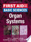 First Aid for the Basic Sciences  Organ Systems  Second Edition