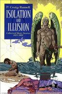 Isolation and Illusion