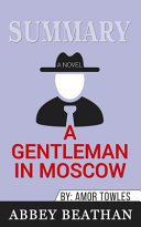 Book Summary of A Gentleman in Moscow