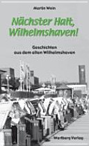 Nächster Halt, Wilhelmshaven!