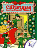 The Christmas Santa Almost Missed Book PDF