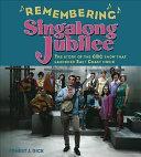Remembering Singalong Jubilee