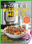 Instant Pot Weekday Meals