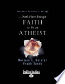 I Don   t Have Enough Faith to Be an Atheist  Large Print