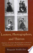 Looters  Photographers  and Thieves