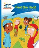 Reading Planet   Feel the Heat   Blue  Comet Street Kids