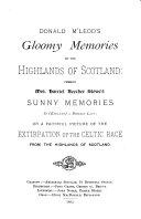 Donald M Leod s Gloomy Memories in the Highlands of Scotland  Versus Mrs  Harriet Beecher Stowe s Sunny Memories in  England  a Foreign Land