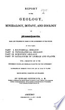 Report on the Geology  Mineralogy  Botany  and Zoology of Massachusetts