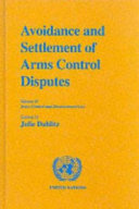 Avoidance and Settlement of Arms Control Disputes