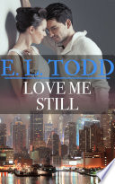 Love Me Still (Forever and Ever #37)