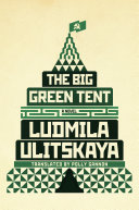 The Big Green Tent : we imagine the classic russian novel. with...
