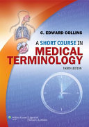 A Short Course in Medical Terminology  3rd Ed    a Short Course in Medical Terminology  3rd Ed  PrepuU
