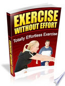 Exercise Without Efforts