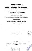 Biblioteca de escribanos    Tratado general teorico practico para la instruccion de estos funcionarios  2