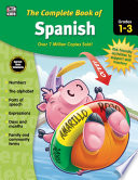The Complete Book of Spanish  Grades 1   3