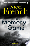 The Memory Game : top ten bestselling author, nicci french you remember...