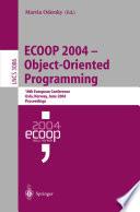 ECOOP 2004 - Object-Oriented Programming