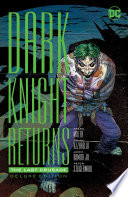 The Dark Knight Returns  The Last Crusade Deluxe Edition