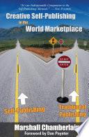 Creative Self Publishing in the World Marketplace