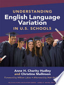 Understanding English Language Variation in U S  Schools