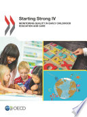 Starting Strong IV Monitoring Quality in Early Childhood Education and Care