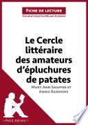 Le Cercle littéraire des amateurs d'épluchures de patates de Mary Ann Shaffer et Annie Barrows (Analyse de l'oeuvre)
