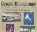 Beyond Monochrome