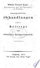 W. T. Krug's naturrechtliche Abhandlungen, oder Beiträge zur natürlichen Rechtswissenschaft