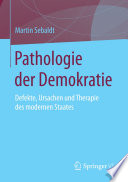 Pathologie der Demokratie
