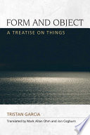 Form and Object  A Treatise on Things